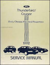 1992 ford thunderbird mercury cougar wiring diagram original 1992 ford thunderbird mercury cougar repair shop manual original