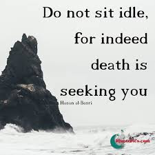 Quotes About Dying Best Islamic Quotes About Life Love And More 48 Top Islamic Blog