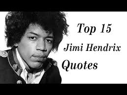 Jimi Hendrix Quotes Fascinating Top 48 Jimi Hendrix Quotes THe American Rock Guitarist Singer
