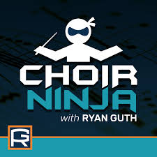 Choir Ninja With Ryan Guth Podbay
