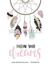 Dream Catcher Sayings Boho Template Inspirational Quote Follow Your Stock Vector 72