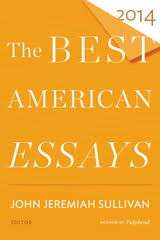 the best american essay series houghton mifflin harcourt the best american essays 2014