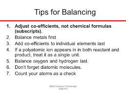tips for balancing adjust co efficients not chemical formulas subscripts balance