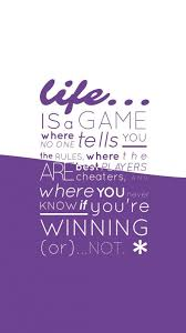 life quotes wallpaper for mobile. Perfect For Inspirational Quotes Wallpapers For Mobile 3 Of 20 U2013 Life Is A Game In Wallpaper For B