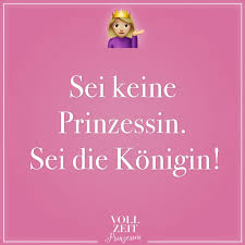 Sei Keine Prinzessin Sei Die Königin Visual Statements