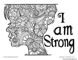 Adult Zen And Anti Stress I Am Strong Coloring Pages Printable