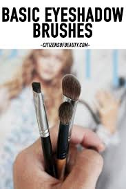 basic eyeshadow brushes you need for everyday use