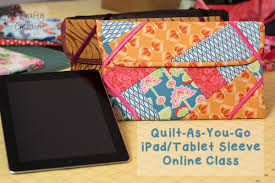 Quilt-As-You-Go Patchwork iPad/Tablet Sleeve- NEW Online Class ... & Quilt-As-You-Go Patchwork iPad/Tablet Sleeve- NEW Online Class! - YouTube Adamdwight.com