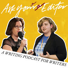 Ask Your Editor Writing Podcast