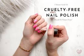 the ultimate guide to free nail polish brands that do and don t test on animals