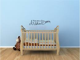 you are a dream come true decorations inspirational vinyl wall decals quotes sayings lettering letters art
