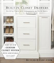 do it yourself walk in closet systems. Built-in Closet Drawers \u2013 Part Of The Build Basic System \u2013Building  Plans Do It Yourself Walk In Closet Systems T