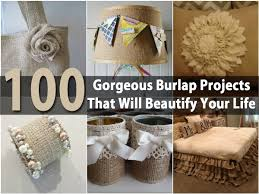 Burlap Decor 100 Gorgeous Burlap Projects That Will Beautify Your Life Diy