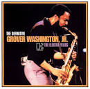 Definitive Grover Washington, Jr.: The Elektra Years