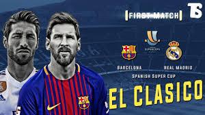watch free 2018 el clasico real madrid vs barcelona live stream