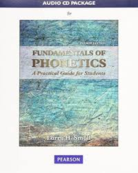 This page lets you hear the sounds that the symbols represent, but remember. Audio Cd Package For Fundamentals Of Phonetics A Practical Guide For Students Edition 4 By Larry H Small 9780134033068 Multimedia Barnes Noble