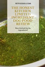 The Honest Kitchen Limited Ingredient Dog Food Review