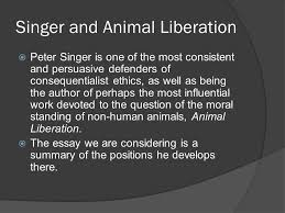 the moral status of the non human world singer and cohen ppt 5 singer and animal liberation iuml130158 peter