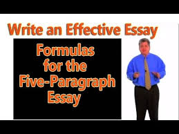 how to write an effective paragraph essay formulas for  how to write an effective 5 paragraph essay formulas for 5 paragraph essay