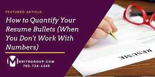 Resume Bullets Mesmerizing How To Quantify Your Resume Bullets When You Don't Work With