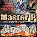 Ghetto D [10th Anniversary Edition Clean]
