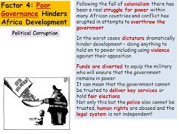 world issues development in africa essay factor x affects  5 political corruption