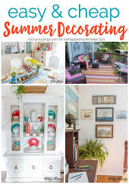 Inexpensive And Easy Ways To Update Your Decor For Summer Cheap Summer Decorating  Ideas