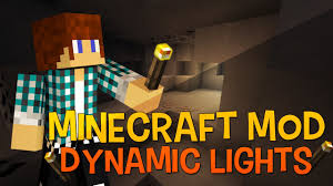 Dynamic Lights Mod 11321122 Hold Light Sources In Your Hand
