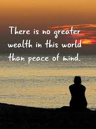 Peaceful Mind Peaceful Life Quotes Gorgeous Inspirational Life Quotes Keep Your Minds Peace No Greater Wealth In