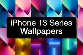 iphone 13 and iphone 13 pro wallpapers