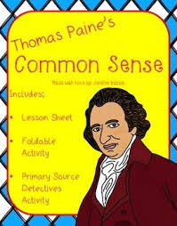 best thomas paine common sense ideas thomas  thomas paine s common sense lesson foldable and primary source activity