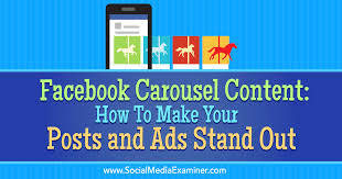 facebook carousel content for posts and ads
