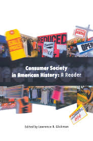 consumer society essay a study of factors affecting consumer  consumer society in american history a reader lawrence b consumer society in american history a reader