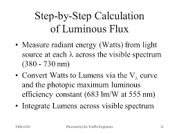 11 trb 2000photometry for traffic engineers11 step by step calculation of luminous flux