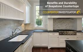 benefits and durability of soapstone countertops