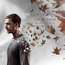 Aşk Mevsimi by Mithat Can Özer on Apple Music