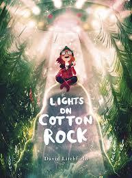 Lights Rock Cover David Litchfield Illustration Lights On Cotton Rock