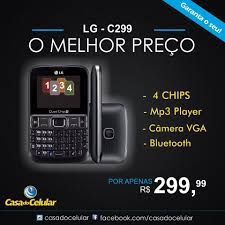 Casa do Celular - O LG C299 é ideal ...