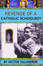 victor villase atilde plusmn or author public speaker in revenge of a catholic schoolboy victor villsenor brings a message of hope meaning and personal transformation the book is a wild pertinent story that