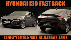 2018 hyundai fastback. unique hyundai new i30 fastback 2018  for hyundai a