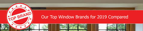 Window Brand Comparison Chart Highest Rated Windows For 2019