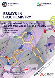 home essays in biochemistry this issue explores structure based drug design offering insights from academia and industry from leaders in their respective fields and is guest edited by
