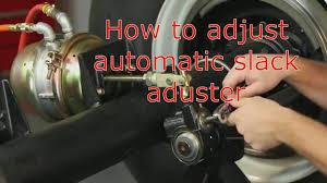 How To Adjust Automatic Slack Adjuster
