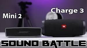 Soundlink Mini 2 Vs Jbl Charge 3 Sound Battle The Real Sound