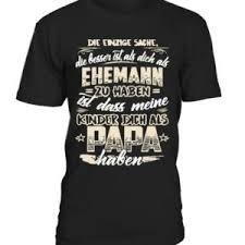 Lustige Papa T Shirt Sprüche Seite 2 Von 2 Lustige T Shirts Und