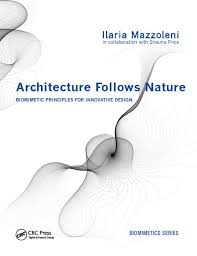 Principles Of Architecture Architecture Follows Nature Biomimetic Principles For
