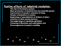 th century world of jose rizal positive effects of industrial revolution