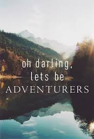 Quotes On Adventure New Quotes To Inspire Adventure Adventure Quotes