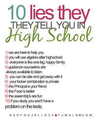 Quotes About High School Enchanting High School Quotes And Sayings Now Never Ends 48 Lies They Tell