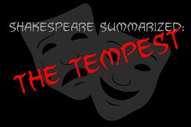 shakespeare summarized the tempest